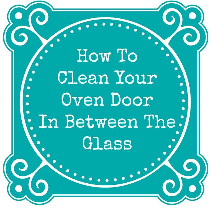 How To Clean Your Oven Door In Between The Glass Mom 4 Real
