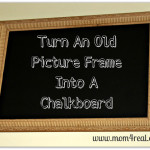 Turn An Old Picture Frame Into A Chalkboard