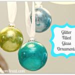 Glitter Filled Glass Ornaments {Tutorial}