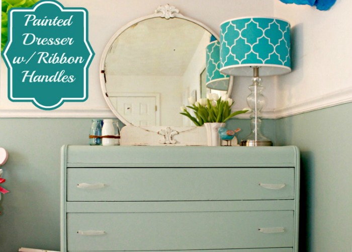 Aqua Painted Dresser With Ribbon Handles {Trash to Treasure}