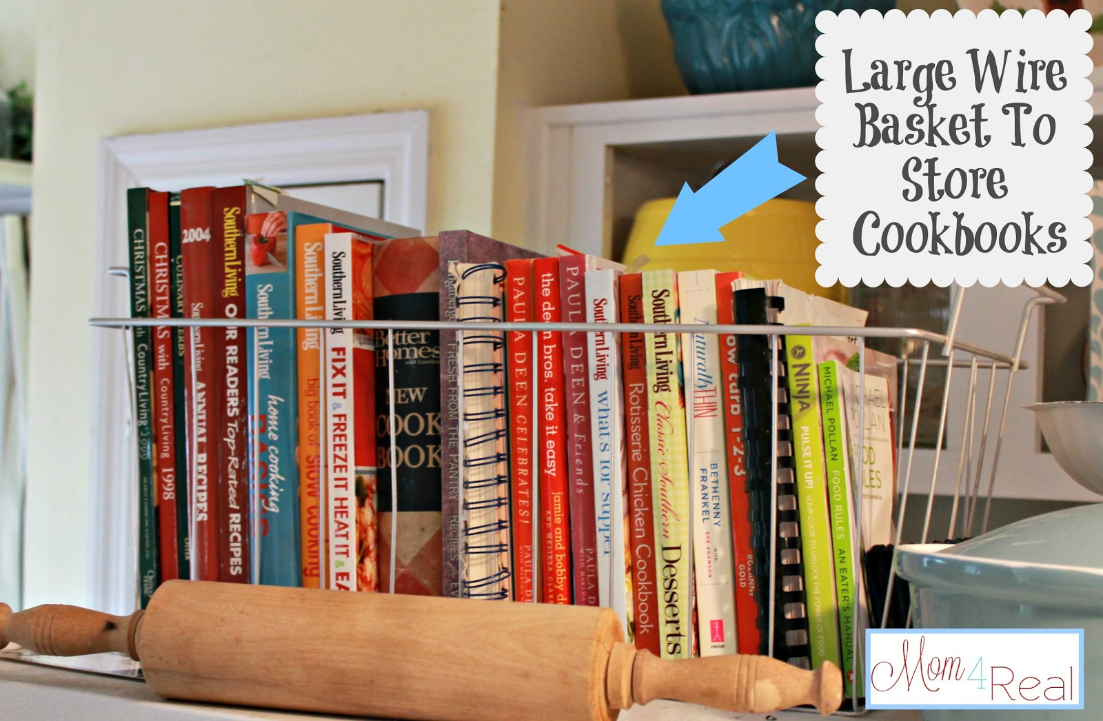 Store cookbooks in a wire basket on top of your refrigerator!