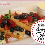 grilled angel food cake