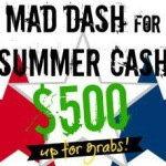 Mad Dash For Summer Cash – $500 Cash Giveaway!