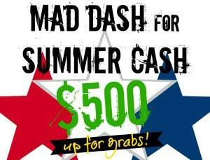 Mad Dash For Summer Cash Giveaway