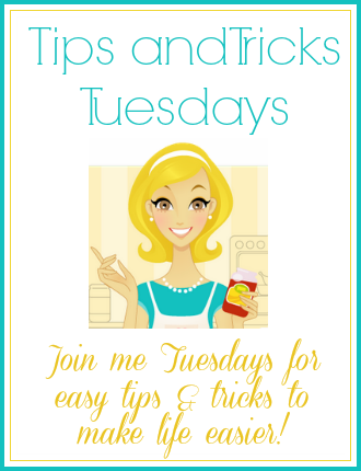 Tips and Tricks Tuesday at Mom 4 Real
