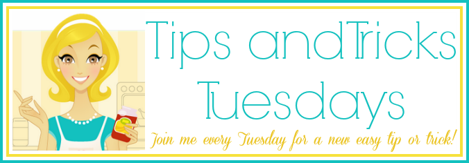 Tips and Tricks Tuesdays at Mom 4 Real