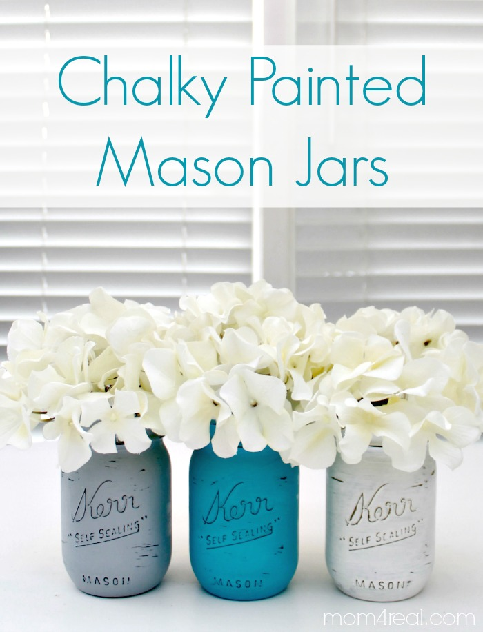Chalky Painted Mason Jars Mom 4 Real