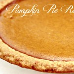 Pumpkin Pie Recipe ~ Thankful At Home