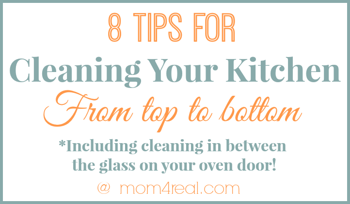 Kitchen Cleaning Tips Mesmerizing Get A Clean Kitchen From Top To Bottom  Mom 4 Real Review