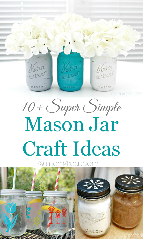 Mason Jar Decorating Ideas Simple 10 Super Simple Mason Jar Crafts  Mom 4 Real Decorating Design