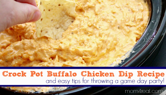 Crock Pot Buffalo Chicken Dip And Game Day Party Tips Mom 4 Real
