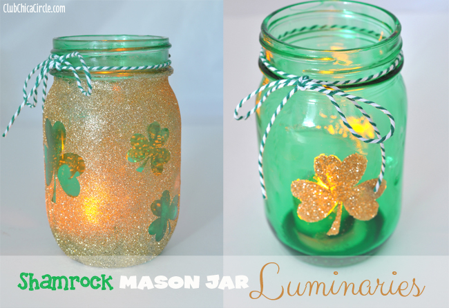 Shamrock Mason Jar Luminaries Mom 4 Real