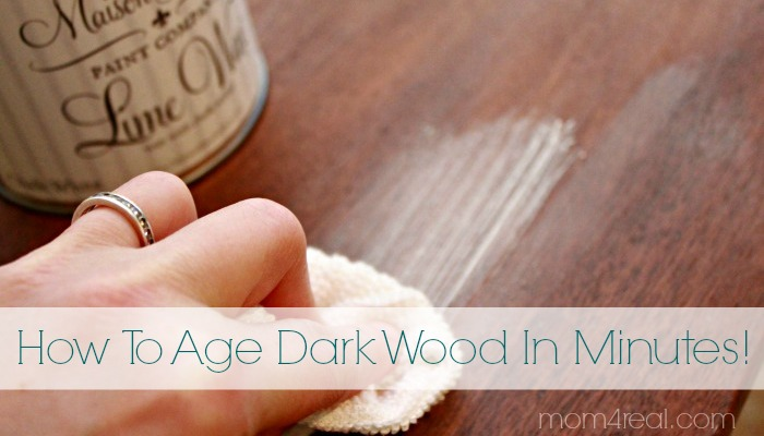 http://www.mom4real.com/wp-content/uploads/2014/03/How-To-Age-Dark-Wood-In-Minutes.jpg