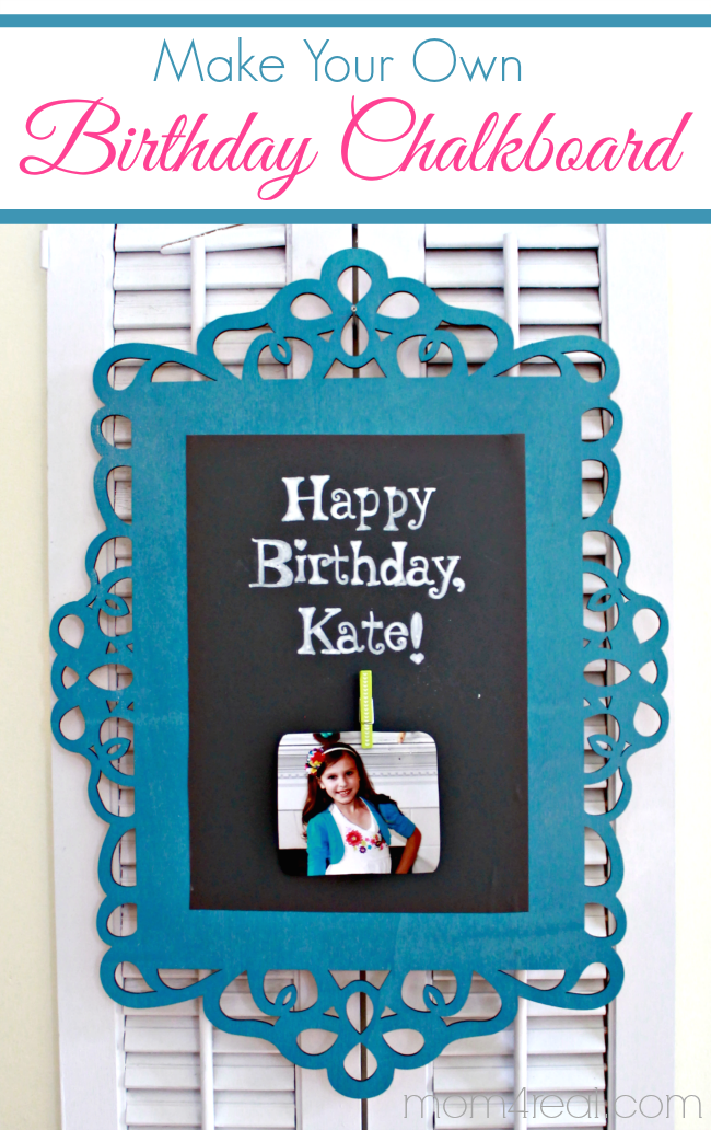 Make Your Own Personalized Reusable Birthday Chalkboard