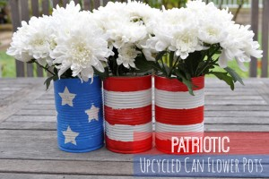 Patriotic Upcycled Can Flower Pots ~ 4th of July Decorations