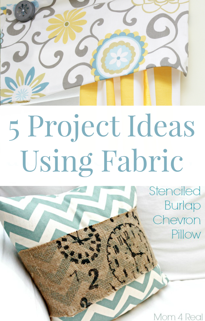 5 Project Ideas Using Fabric