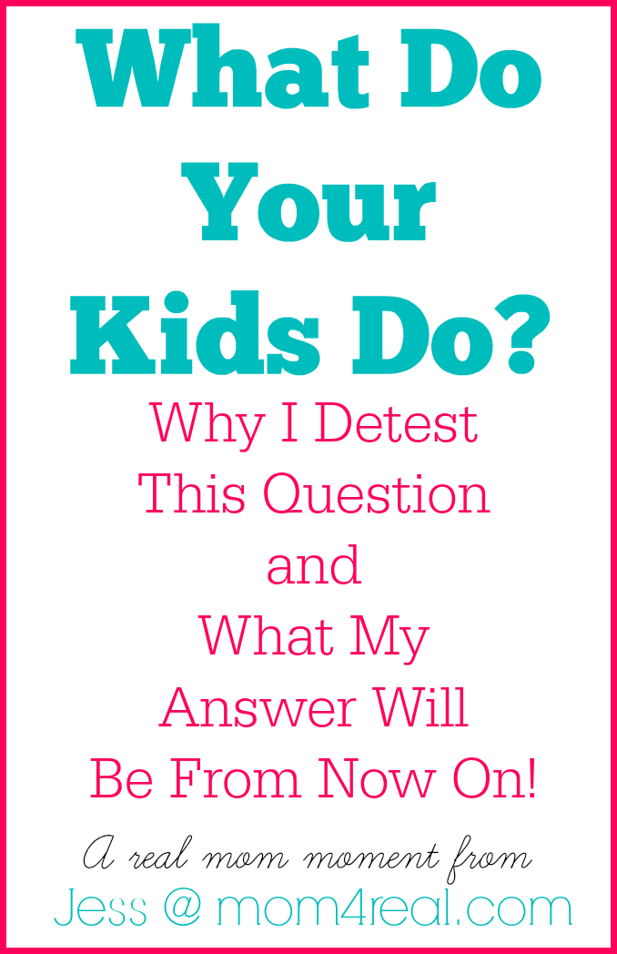 What-do-your-kids-do