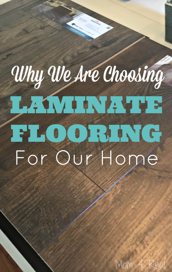 Why We Are Choosing Laminate Flooring For Our Home Mom 4 Real