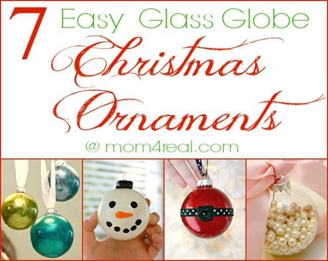 7 Easy DIY Glass Globe Christmas Ornament Ideas