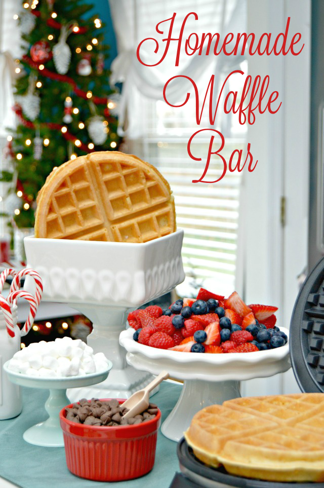 Homemade Waffle Bar - Perfect For Christmas Morning Breakfast