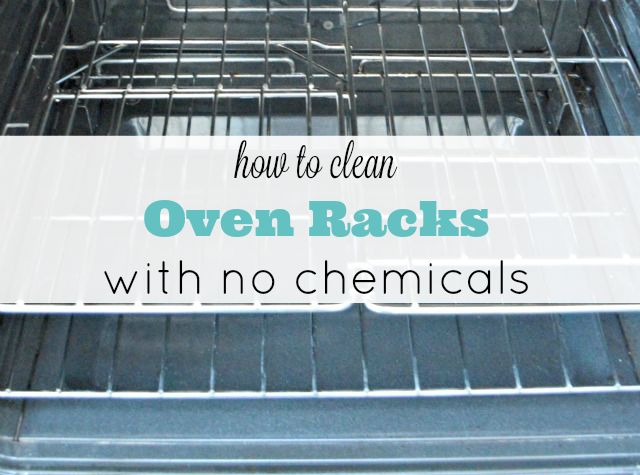 How to Clean Oven Racks with No Chemicals