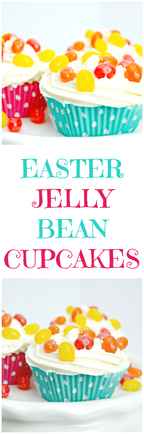 Easter Jelly Bean Cupcakes