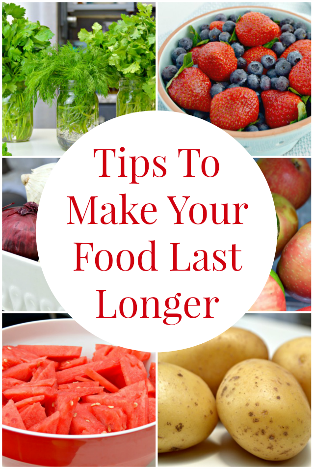 Tips To Make Your Food Last Longer
