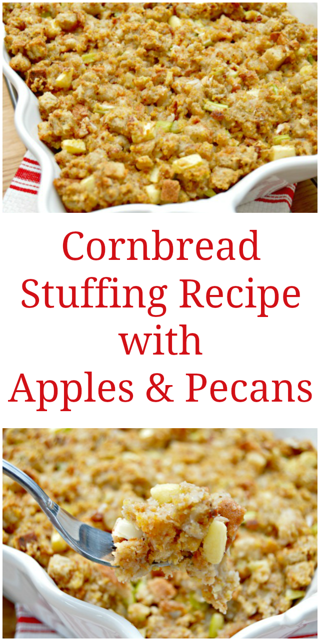 Cornbread Stuffing Recipe with Apples and Pecans - The perfect Thanksgiving Side Dish