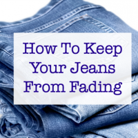 How To Keep Jeans From Fading and More