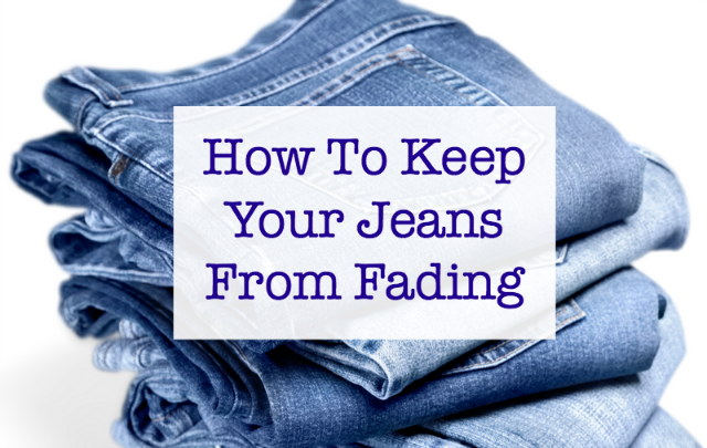 http://www.mom4real.com/wp-content/uploads/2017/01/keep-jeans-from-fading.png