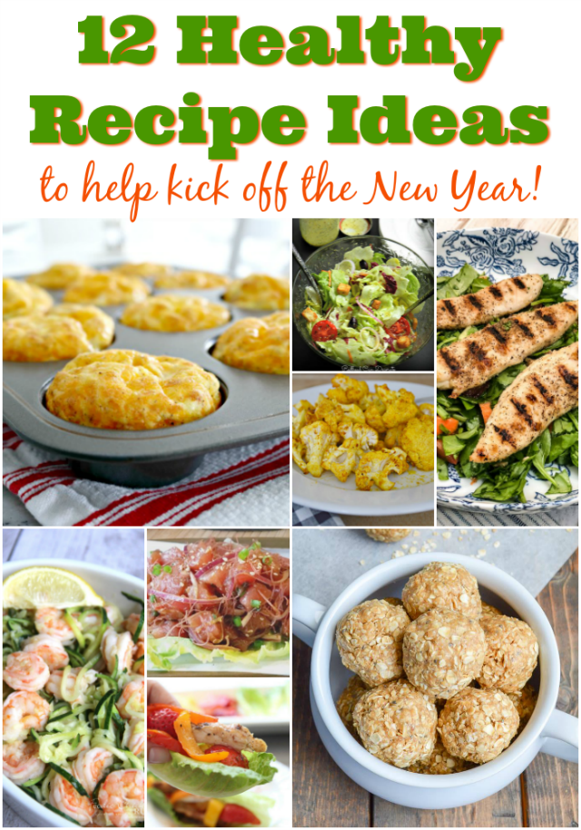 12 Healthy Recipes to Help Kick Off the New Year