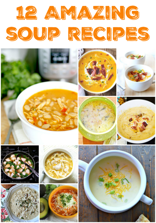 12 Soup Recipes