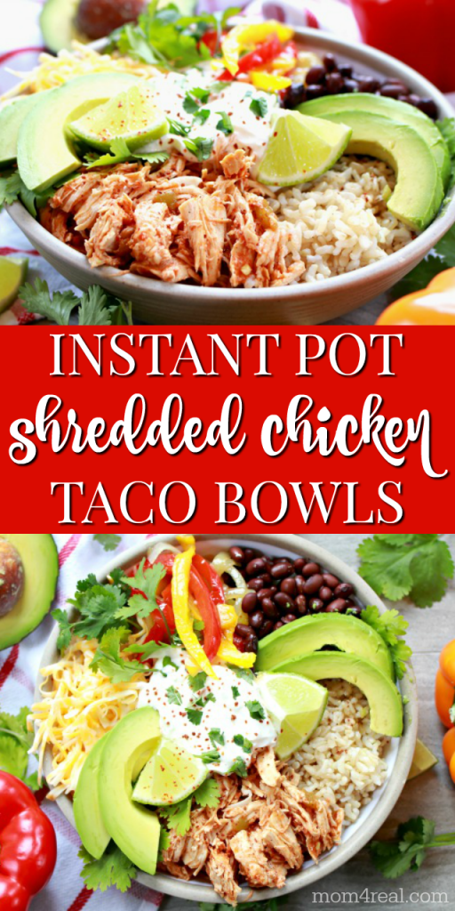 Instant Pot shredded chicken taco bowls