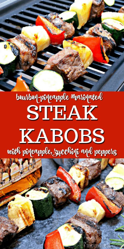 Bourbon Pineapple Marinated Steak Kabobs